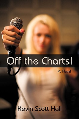Off the Charts By Hall, Kevin Scott